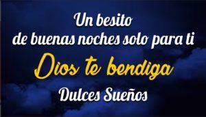 Buenas Noches, Dios te Bendiga